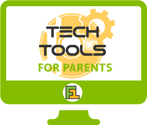 Tech Tools For Parents
