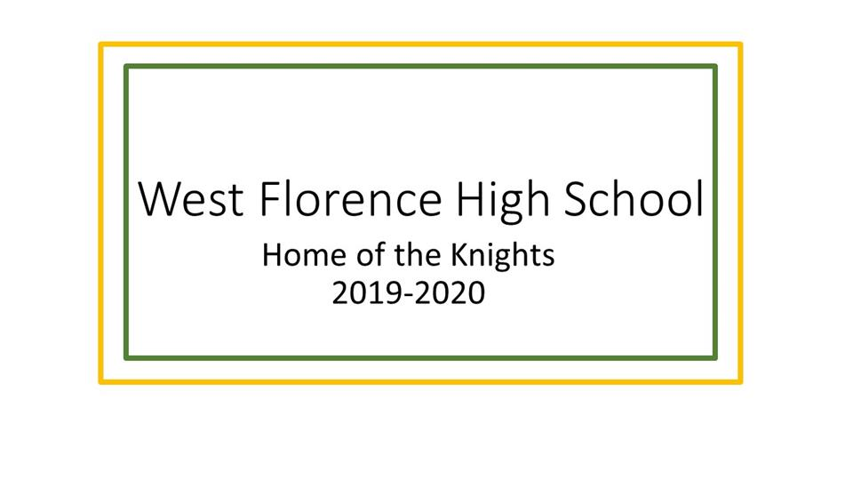West Florence High / Homepage
